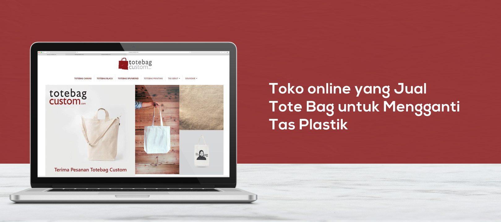 Toko Online yang Jual Tote Bag untuk Mengganti Tas Plastik